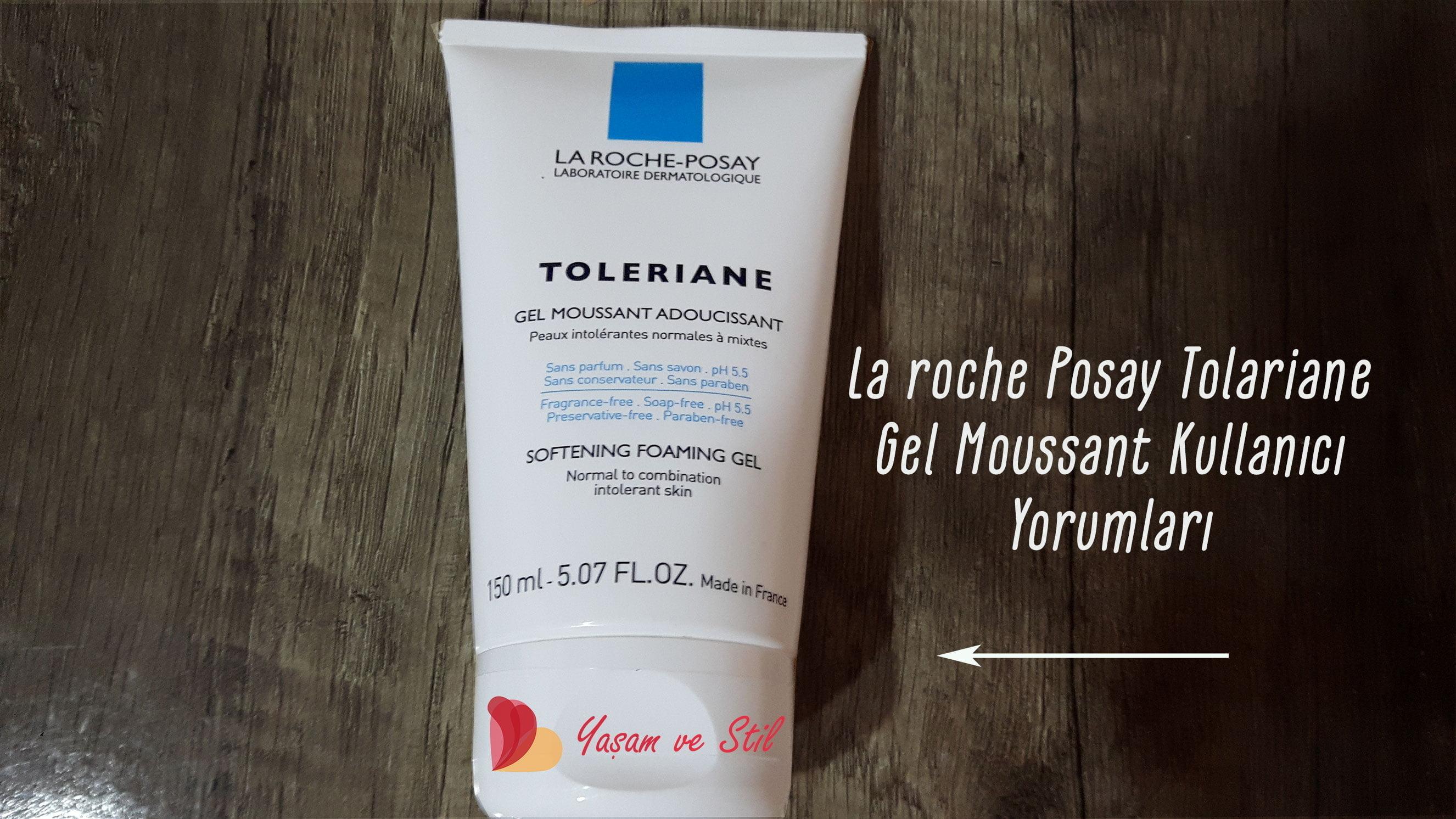 La Roche Posay Tolariene Gel Moussant Kullanıcı Yorumları