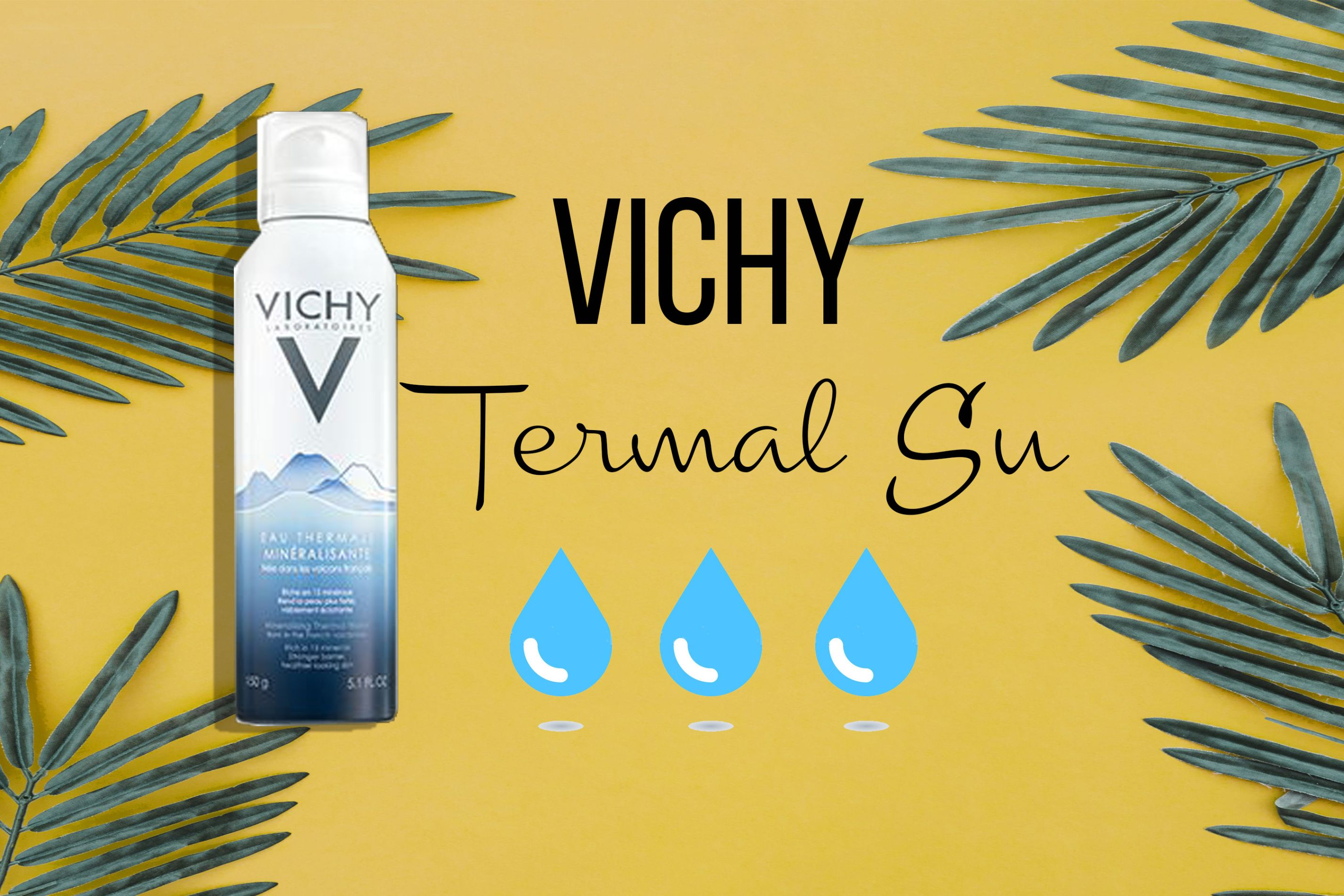 Vichy Termal Su Kullanıcı Yorumları